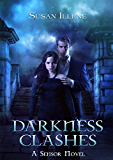 Darkness Clashes: Book 4 (Sensor Series) (English Edition)