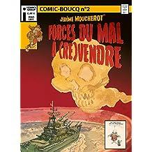 Comic Boucq T2 : Jérôme Moucherot, forces du mal à (re)vendre (French Edition)