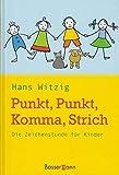 Hans Witzig: Punkt, Punkt, Komma, Strich - Die Zeichenstunde für Kinder by Ha...