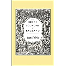The Rural Economy of England: Collected Essays (History Series)