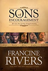 SONS OF ENCOURAGEMENT OMNIBUS ED: Five Men Who Quietly Changed Eternity by RIVERS FRANCINE (2008-05-08)