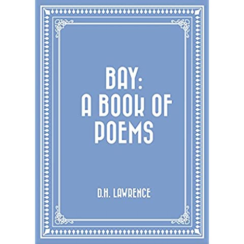 Bay: A Book of Poems (English Edition)
