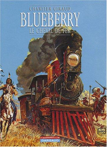 Blueberry, Tome 7 : Le cheval de fer par Jean-Michel Charlier