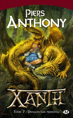 Xanth, Tome 7: Dragon sur pidestal