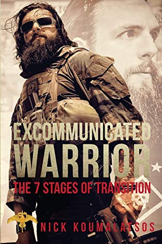 Excommunicated Warrior: 7 Stages of Transition