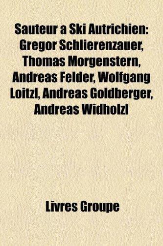 Sauteur Ski Autrichien: Gregor Schlierenzauer, Thomas Morgenstern, Andreas Felder, Wolfgang Loitzl, Andreas Goldberger, Andreas Widhlzl
