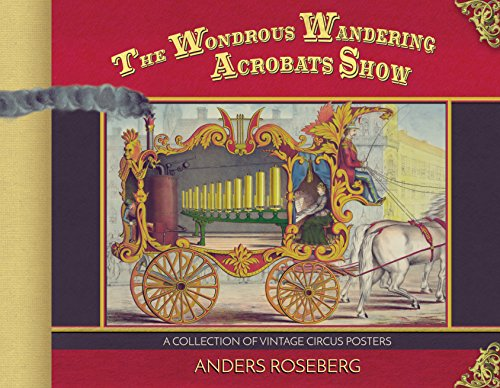 The Wondrous Wandering Acrobats Show: A Collection of Vintage Circus Posters (English Edition) -