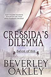 Cressida's Dilemma: Volume 1 (Salon of Sin) by Beverley Oakley (2015-06-23)