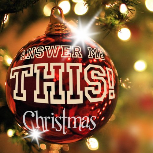 Answer Me This! Christmas