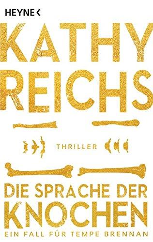 Buchcover Die Sprache der Knochen: Thriller (Die Tempe-Brennan-Romane, Band 18)