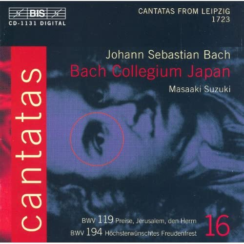 Bach, J.S.: Cantatas, Vol. 16 - Bwv 119, 194