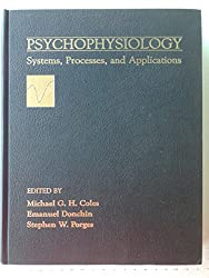 Psychophysiology: Systems, Processes and Applications
