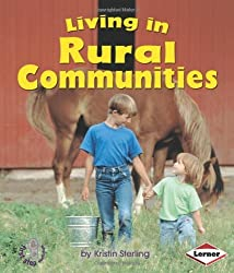 Living in Rural Communities (First Step Nonfiction) by Kristin Sterling (2007-12-15)