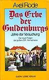 Das Erbe der Guldenburgs. Jahre der Versuchung. Die neuen Folgen der großen Fernsehserie.