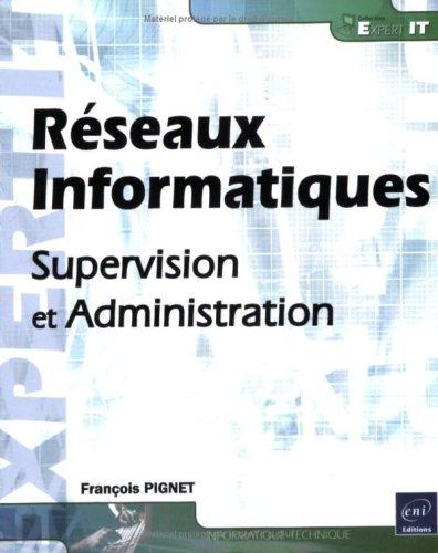 Réseaux informatiques : Supervision et administration