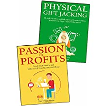 THE PASSION PROJECT (2 in 1 Bundle): Create a Business That You Love and Make a Part-Time Income from the Comfort of Your Home (English Edition)