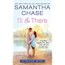 I'll Be There (Montgomery Brothers Book 6) (English Edition)