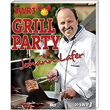 SWR3-Grillparty mit Johann Lafer