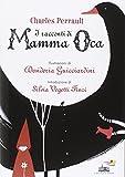 Scarica Libro I racconti di mamma Oca (PDF,EPUB,MOBI) Online Italiano Gratis