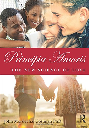 Principia Amoris The New Science Of Love