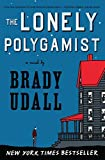 The Lonely Polygamist – A Novel