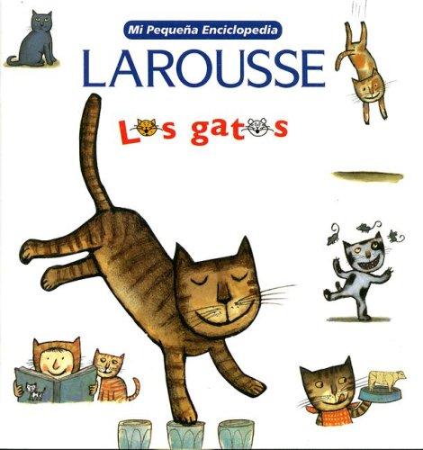 Mi Pequena Enciclopedia: Los Gatos