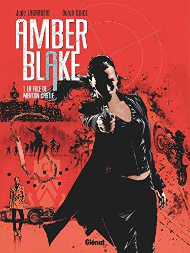 Amber Blake (1) : La fille de Merton Castle