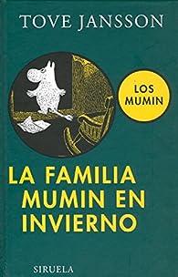 La familia Mumin en invierno par Tove Jansson