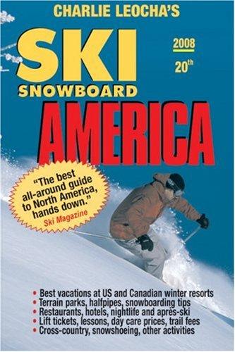 Ski Snowboard America 2008 (Ski Snowboard America & Canada) por Charles Leocha