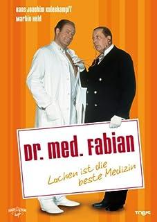 Dr. med. Fabian. Lachen ist die beste Medizin