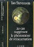 20 Cas Suggérant le Phénomène de Réincarnation - SAND - 01/01/1985