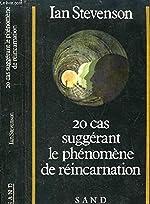20 Cas Suggérant le Phénomène de Réincarnation de STEVENSON IAN