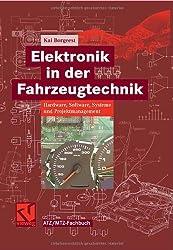Elektronik in der Fahrzeugtechnik. Hardware, Software, Systeme und Projektmanagement