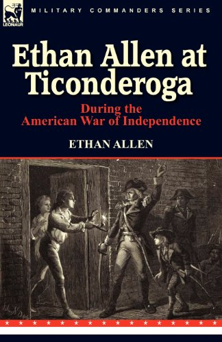 ethan-allen-at-ticonderoga-during-the-american-war-of-independence