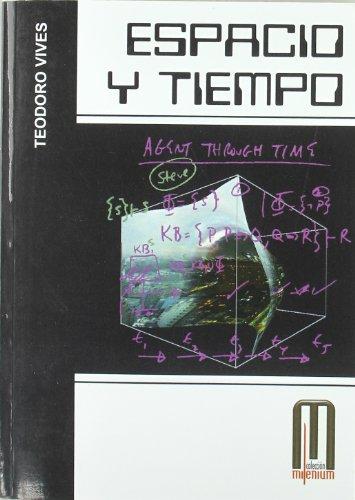 Espacio y tiempo (Milenium)