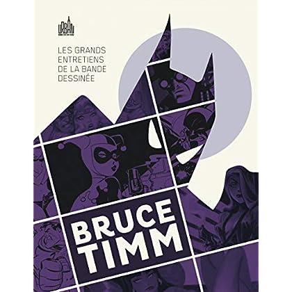 LES GRANDS ENTRETIENS DE LA BANDE DESSINÉE : BRUCE TIMM