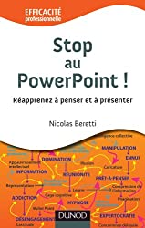 Stop au PowerPoint ! Réapprenez à penser et à présenter