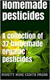 Homemade pesticides: A collection of 37 homemade organic pesticides