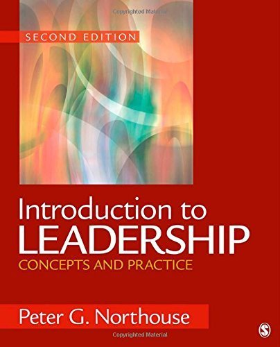 Introduction to Leadership: Concepts and Practice 2nd edition by Northouse, Peter G. (2011) Paperback