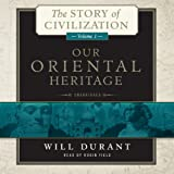 The first volume of Will Durant's Pulitzer Prize-winning series, Our Oriental Heritage: The Story of Civilization, Volume I chronicles the early history of Egypt, the Middle East, and Asia. In this masterful work, readers will encounter:     Sumeria,...