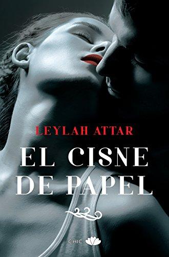El cisne de papel (Chic) de [Attar, Leylah]