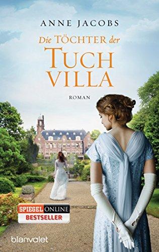 Buchseite und Rezensionen zu 'Die Töchter der Tuchvilla: Roman (Die Tuchvilla-Saga, Band 2)' von Anne Jacobs