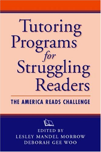 1 Person Mandel (Tutoring Programs for Struggling Readers: The America Reads Challenge: The American Reads Challenge (Rutgers Invitational Symposium on Education Series))