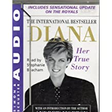 Diana: Her True Story (Diana Princess of Wales) includes sensational update on the Royals