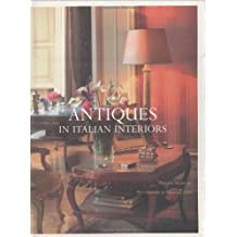 Antiques in Italian Interiors Vol. 1