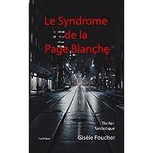 Le Syndrome de la Page Blanche: Thriller fantastique