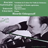 Joachim: Variations / Saint-Saens: Introduction & Rondo capriccioso / Sarasate: Zigeunerweisen / Chausson: Poème