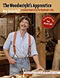 The Woodwright's Apprentice: Twenty Favorite Projects From The Woodwright's Shop: Twe...