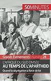 L'Afrique du Sud divisée au temps de l'apartheid: Quand la ségrégation a force de loi