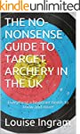 THE NO-NONSENSE GUIDE TO TARGET ARCHE...